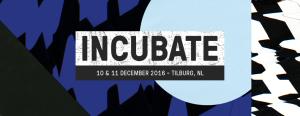Incubate Festival 2016
